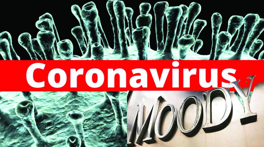 કોરોના વાયરસને કારણે વિશ્વમાં ભયાનક મંદી ત્રાટકશે : મુડીઝીની આગાહી
